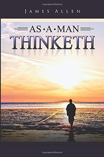 The book cover for As A Man Thinketh.