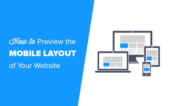 Preview the mobile layout of your website